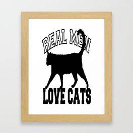 Real Men Love Cats Tee Framed Art Print
