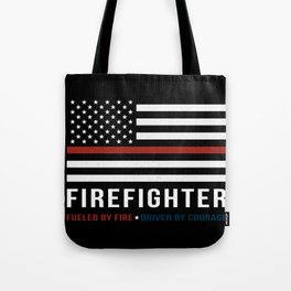 Fueled By Fire (Thin Red Line) Tote Bag