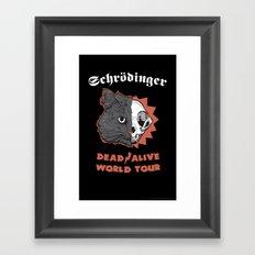 Schrödinger - DEAD/ALIVE World Tour Framed Art Print