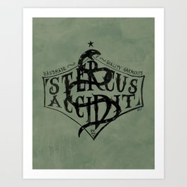 Stercus Accidit - S*** Happens Art Print