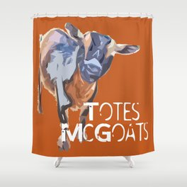 """Totes McGoats!"" ~ Nigerian Dwarf Goat Pop Art Photography!  Gotta Love the Goaty-Woaties! Shower Curtain"
