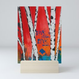 Live and Love Birch Mini Art Print