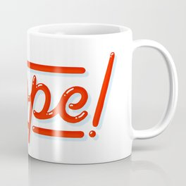 Dope! Coffee Mug