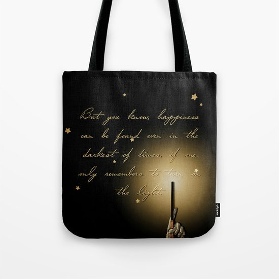 Happiness can be found in the darkest of times if you only remember to turn on the light. Tell the world as you carry your Hogwarts text books in this Harry Potter tote bag.