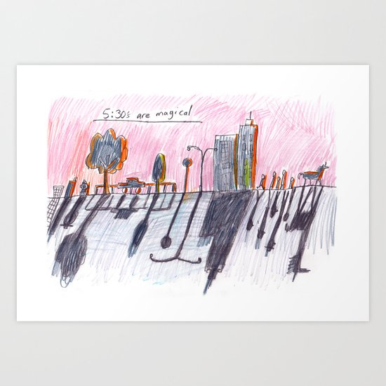 5:30's are magical Art Print