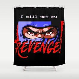 Ninja Gaiden - I will get my REVENGE! Shower Curtain