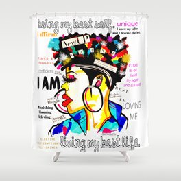 ARTFIRMATION COLLECTION- LIVING MY BEST LIFE Shower Curtain