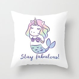 Stay fabulous! Throw Pillow