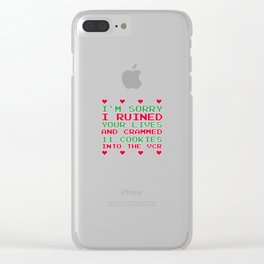 Sorry I Ruined Lives Crammed 11 Cookies in VCR T-Shirt Clear iPhone Case