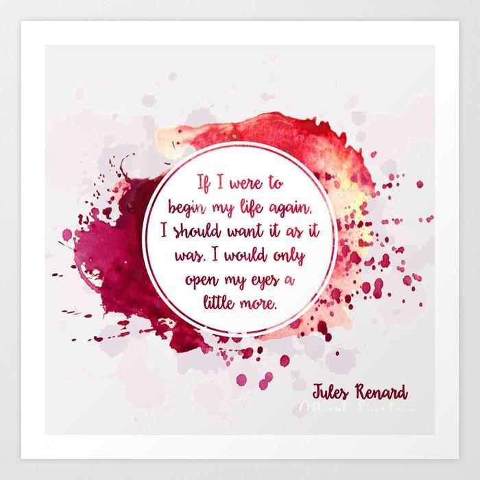 Jules Renard's quote Art Print