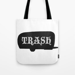 Trailer Trash 2 Tote Bag