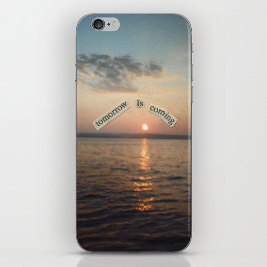There Will Always Be Tomorrow iPhone & iPod Skin