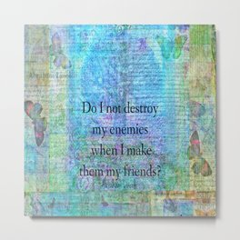 Friendship quote by Abraham Lincoln Metal Print