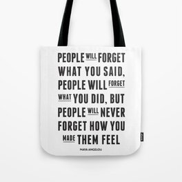 I'll never forget you motivational quote Tote Bag