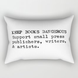 Keep Books Dangerous Rectangular Pillow