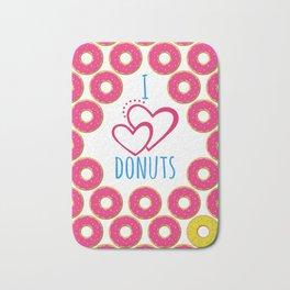 I love donuts poster Bath Mat