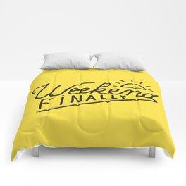 Weekend Finally Comforters