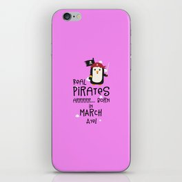 Real Pirates are born in MARCH T-Shirt Dsutv iPhone Skin