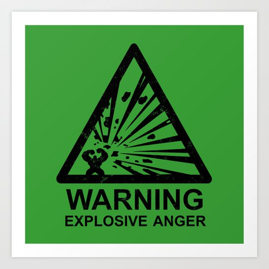Warning: Explosive Anger Art Print