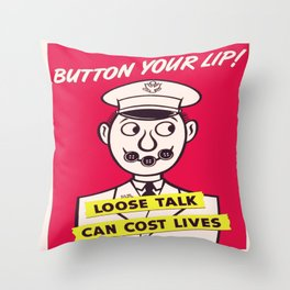 Vintage poster - Button Your Lip Throw Pillow
