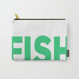 Of Course I Talk To Myself When I Fish Sometimes I Need Expert A Carry-All Pouch
