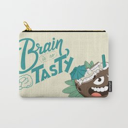 My brain is so tasty Carry-All Pouch