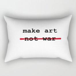 Make Art Not War Rectangular Pillow