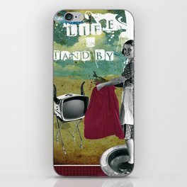 life on stand by iPhone Skin