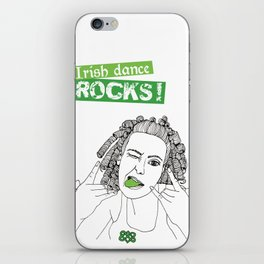 Irish Dance Rocks ! iPhone Skin