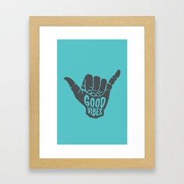 Good Vibes shaka Framed Art Print