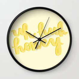 Uh Huh Honey Yellow Wall Clock