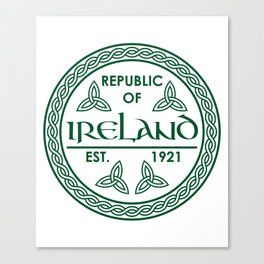 Republic of Ireland - EST. 1921 St.Patrick's Day Awesome Shirt Canvas Print