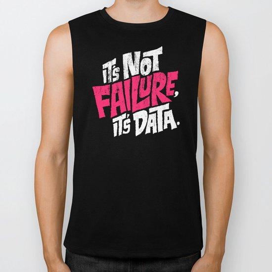 It's Not Failure, It's Data Biker Tank