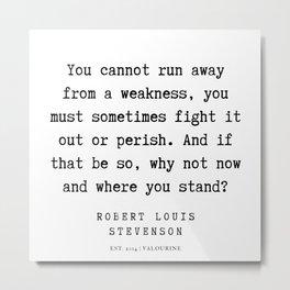26    Robert Louis Stevenson Quotes   200113 Metal Print
