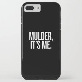 Mulder, It's Me. (Black) iPhone Case