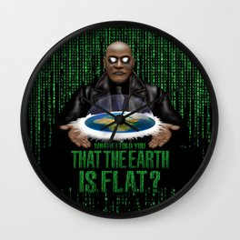 What if i Told you that the earth is FLAT? Wall Clock