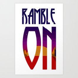 Ramble On Art Print