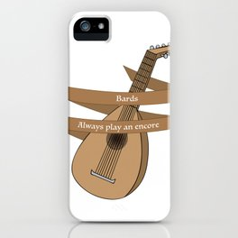 Bards play an encore iPhone Case