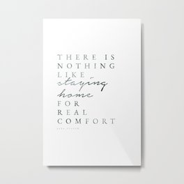 Staying Home - Jane Austen Quote Metal Print