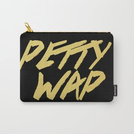 Petty Wap Carry-All Pouch