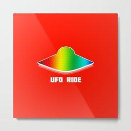 """UFO RIDE"" Metal Print"