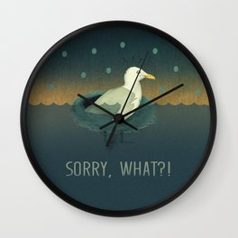 Sorry, what?! Wall Clock