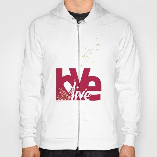 Love & Live (leaves 1) Hoody