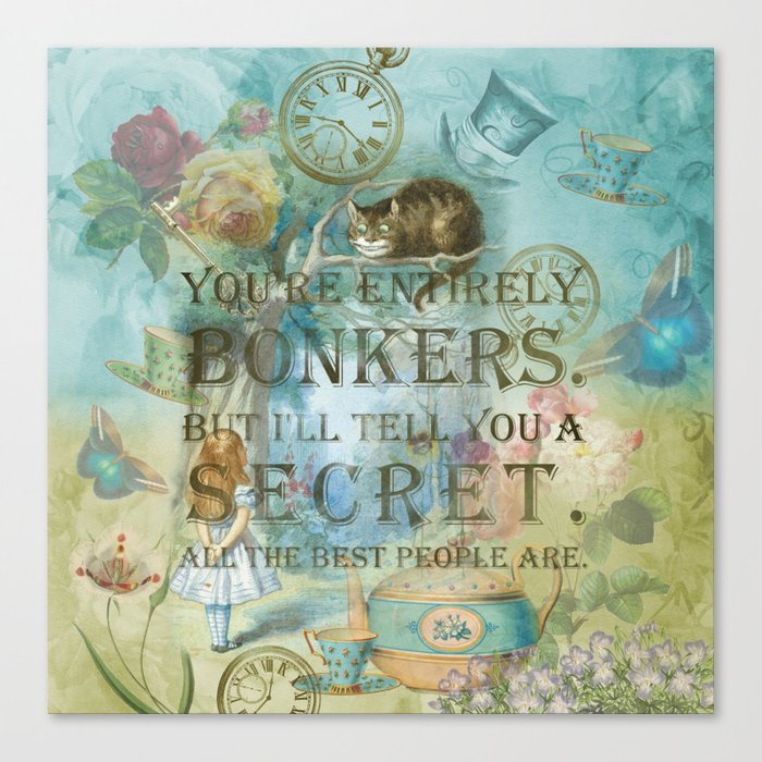 Wonderland - Bonkers Quote - Vintage Style Canvas Print