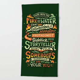 You are your you Beach Towel
