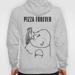 PIZZA FOREVER Hoody