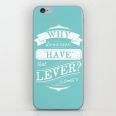 Why do we even have that lever? iPhone & iPod Skin
