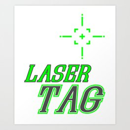 Funny Laser Tag Party T-Shirt Mode On Laser tag Art Print