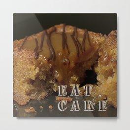 Eat Cake Metal Print