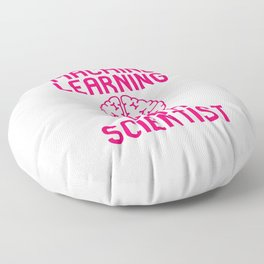 Machine Learning Data Scientist Quote Floor Pillow